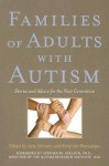 Families of Adults with Autism: Stories and Advice for the Next Generation - Jane Johnson