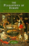 The Peasantries Of Europe: From The Fourteenth To The Eighteenth Centuries - Tom Scott