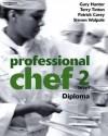Professional Chef - Level 2 - Diploma - Gary Hunter, Patrick Carey, Terry Tinton
