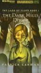 The Dark Hills Divide (The Land of Elyon #1) - Patrick Carman, Aasne Vigesaa
