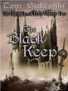 The Black Keep (Chronicles of Llars, #2) - Tom Bielawski