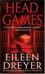 Head Games - Eileen Dreyer