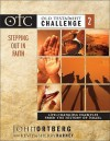 Stepping Out in Faith: Life-Changing Examples from the History of Israel - John Ortberg, Kevin G. Harney, Sherry Harney