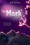 The Mark - Jen Nadol