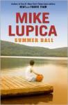 Summer Ball - Mike Lupica, Summer Ball