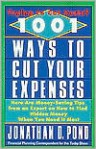 1001 Ways to Cut Your Expenses: Here Are Money-Saving Tips from an Expert on How to Find Hidden Money When You Need It Most - Jonathan D. Pond