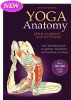 Yoga Anatomy, Second Edition - Leslie Kaminoff, Amy Matthews