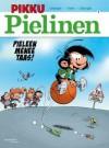 Pieleen menee taas! (Pikku Pielinen, #1) - Simon Léturgie, Yann, Annukka Kolehmainen, André Franquin