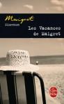 Les Vacances de Maigret - Georges Simenon