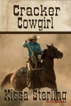 Cracker Cowgirl - Kissa Starling