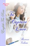 To Capture Love - Shereen Vedam