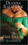 Dark Enquiry - Deanna Raybourn