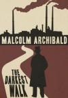 The Darkest Walk - Malcolm Archibald
