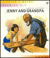 Jenny and Grandpa: A Child's Guide to Growing Older - Carolyn Nystrom, Ann Baum, Annabel Large, Shirley Bellwod