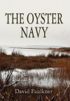 The Oyster Navy - David Faulkner
