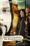 The Seventh Gate (The Seven Citadels ) - Geraldine Harris