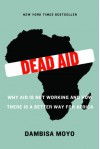 Dead Aid - Dambisa Moyo