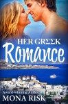 Her Greek Romance - Mona Risk