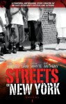 Streets of New York: 1 - Mark Anthony, Erick S Gray, Anthony Whyte, Shannon Holmes