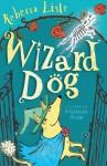 Wizard Dog - Rebecca Lisle