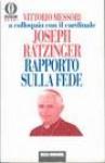 Rapporto sulla fede. Vittorio Messori a colloquio con il cardinale Joseph Ratzinger - Vittorio Messori, Pope Benedict XVI
