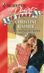 Mills & Boon : The Midnight Rider Takes A Bride - Christine Rimmer