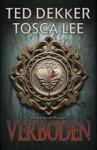 Verboden - Ted Dekker, Tosca Lee