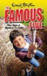 Five Have a Mystery to Solve (Famous Five, #20) - Enid Blyton