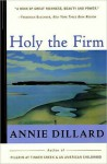 Holy the Firm - Annie Dillard