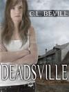 Deadsville - C.L. Bevill