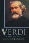 Verdi: A Biography - Mary Jane Phillips-Matz, Andrew Porter