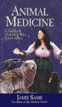 Animal Medicine: A Guide to Claiming Your Spirit Allies - Jamie Sams