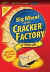 Big Wheel at the Cracker Factory - Mickey Hess