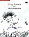 Raufgefallen - Shel Silverstein, Harry Rowohlt