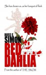 Red Dahlia - Ross Simon, Sally Odgers, Neil Jackson
