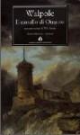 Il castello di Otranto - Horace Walpole