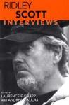 Ridley Scott: Interviews (Conversations With Filmmakers Series) - Ridley Scott, Laurence F. Knapp, Andrea F. Kulas