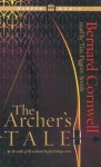 The Archer's Tale (Audio) - Tim Pigott-Smith, Bernard Cornwell