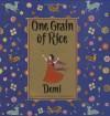 One Grain of Rice: A Mathematical Folktale - Demi