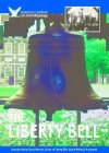 The Liberty Bell - Hal Marcovitz, Barry Moreno