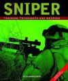 Sniper, 2nd Edition: Training, Techniques and Weapons - Peter Brookesmith