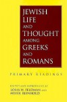 Jewish Life and Thought Among Greeks and Romans - Louis H. Feldman