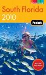 Fodor's South Florida 2010 - Fodor's Travel Publications Inc.