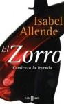 El Zorro, comienza la leyenda - Isabel Allende