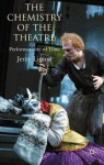 The Chemistry of the Theatre: Performativity of Time - Jerzy Limon