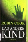 Das andere Kind - Robin Cook