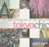 Tokyo Chic - Tom Baker, Zoe Jaques, Mariko Usuba Owen