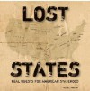 Lost States: Real Quests for American Statehood - Michael J. Trinklein