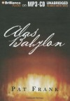 Alas, Babylon - Pat Frank, Will Patton