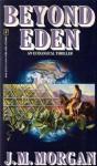 Beyond Eden - J.M. Morgan